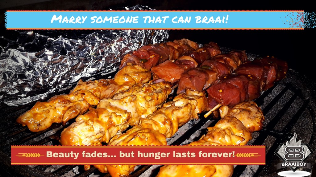 Marry Someone That Can Braai